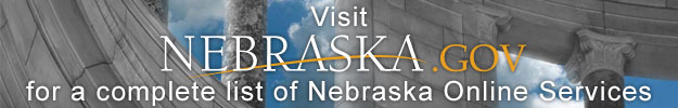 Visit Nebraska.gov for a complete list of Nebraska Online Services